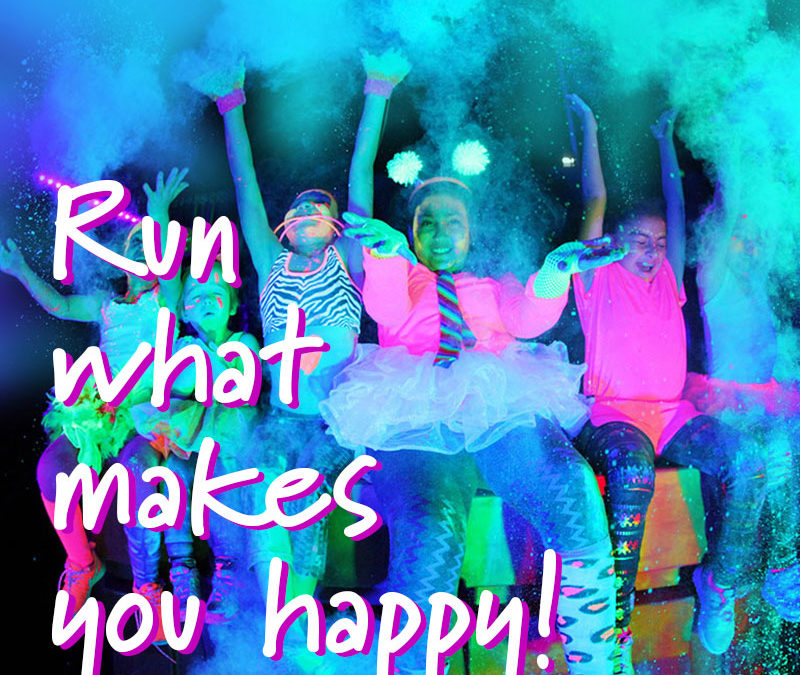 Run What Makes You Happy